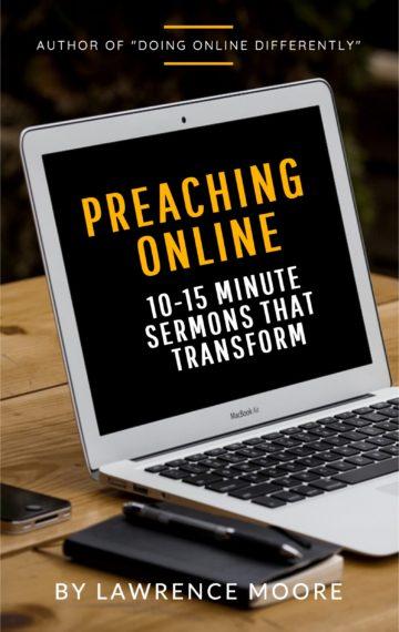 Preaching Online: 10-15 minute sermons that transform